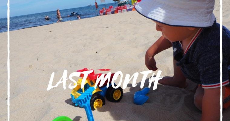 Last Month: podsumowanie 2 miesięcy wakacji